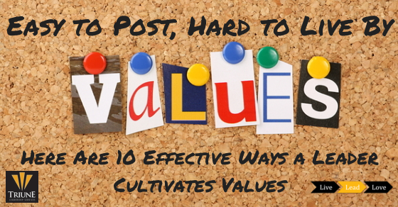10 Effective Ways Leaders Cultivate Values