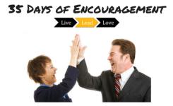 35 Days of Encouragement