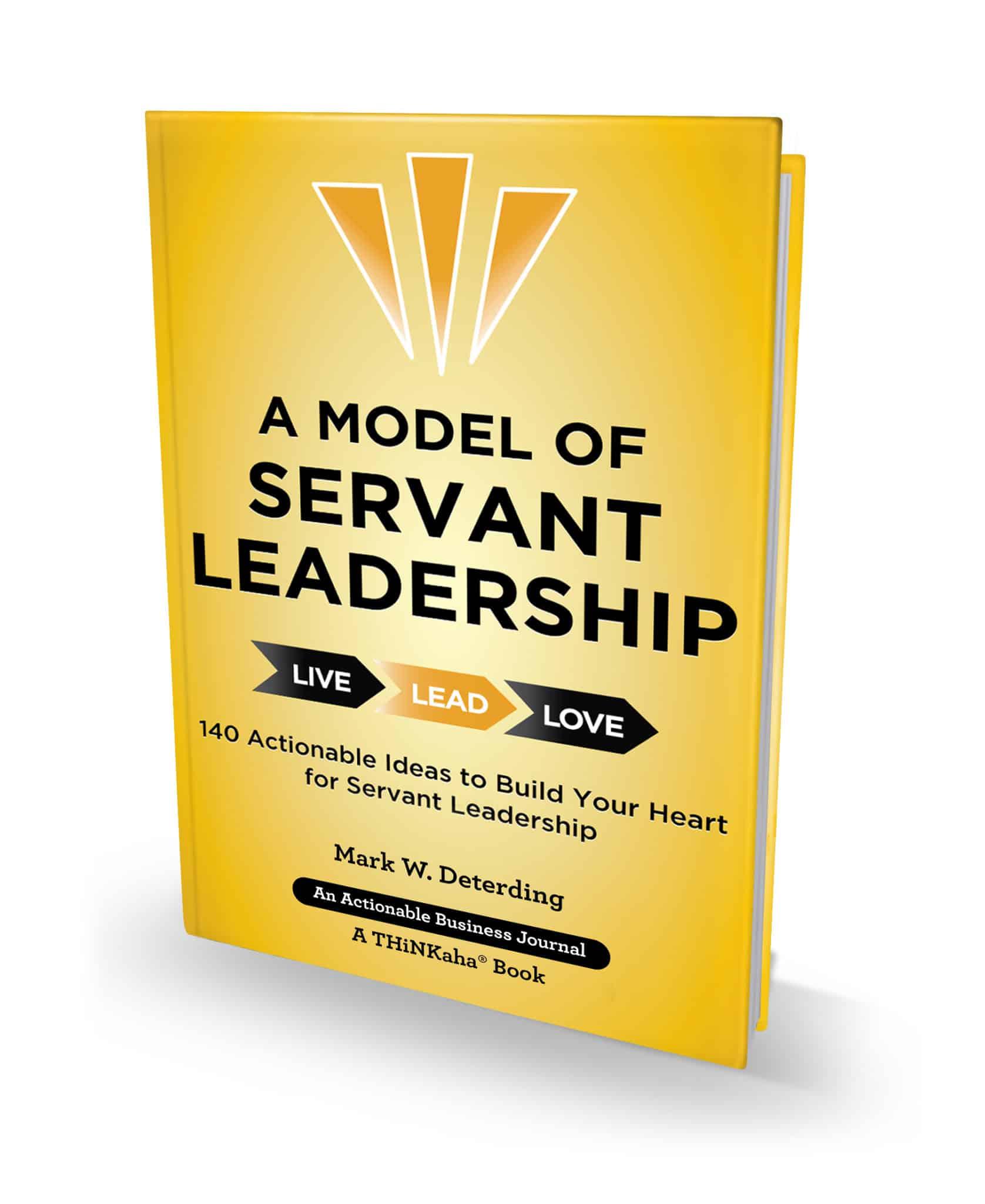 Mark-Deterding-A-Model-of-Servant-Leadership Hard Cover