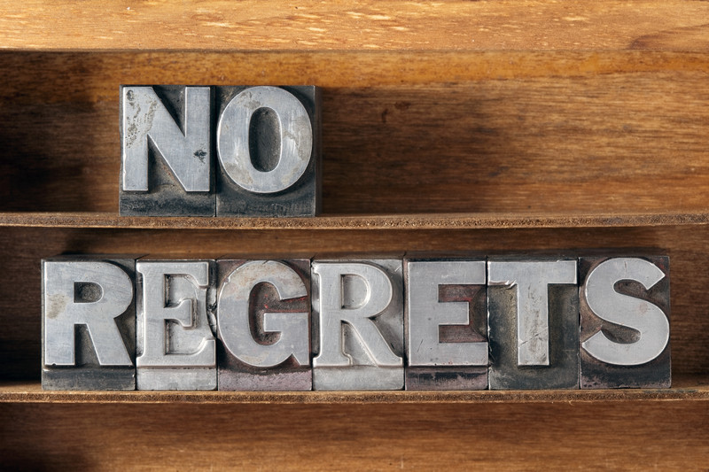 "Live a Life of ""No Regrets"""